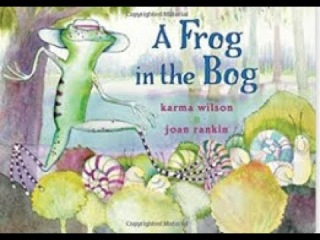 A Frog in the Bog by Karma Wilson (Author)
