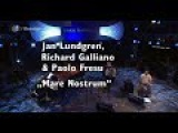Jan Lundgren, Richard Galliano &amp Paolo Fresu - MareNostrum #Part 1 - jazz baltica 2007