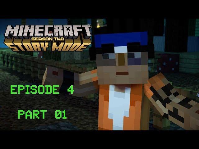 Minecraft Story Mode - Season Two - Gameplay Walkthrough Episode 4 - Part 01 -