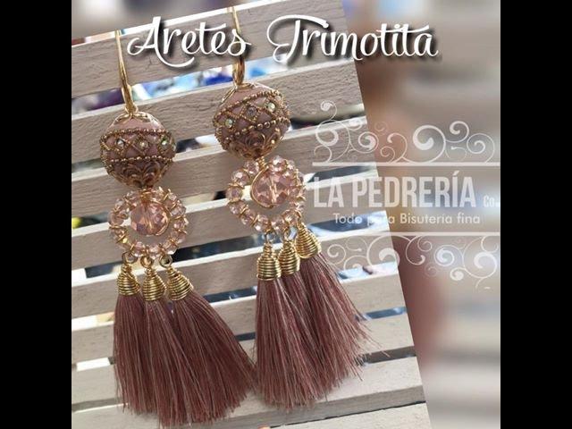 Aretes Trimotita
