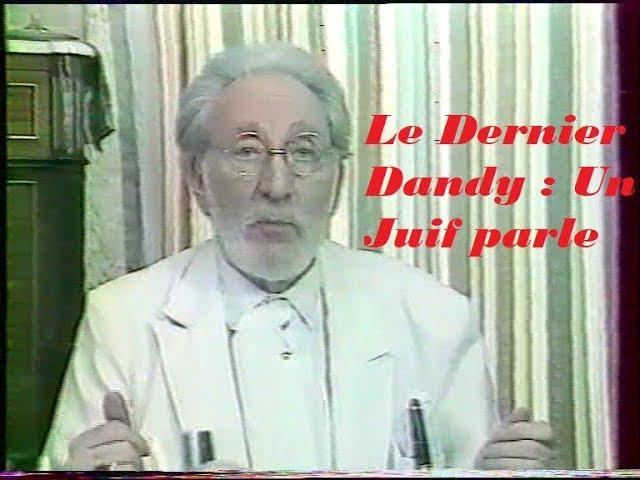 Le Dernier Dandy : Un Juif parle par Roger Dommergue Polacco de Menasce