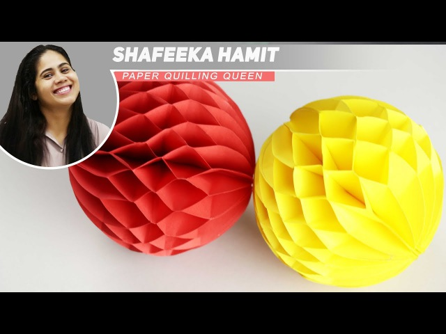 Paper Crafts How to make a Paper Honeycomb Ball DIY 2017