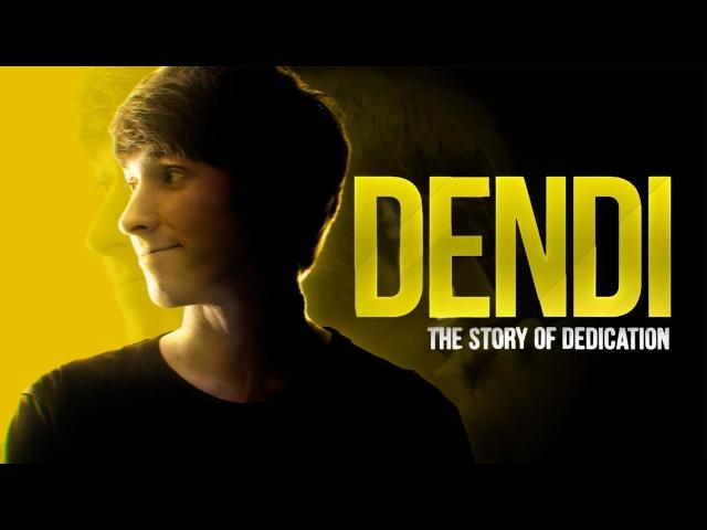 Dendi: The Story of Dedication [EN/RU]