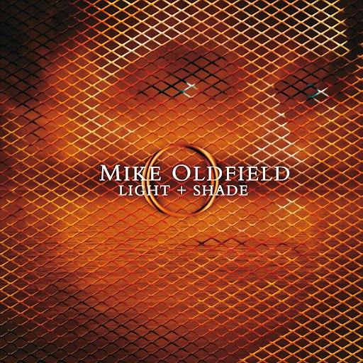 MIKE OLDFIELD альбом Light and Shade (International Version) (International Version)