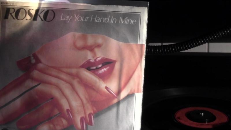 ROSKO - LAY YOUR HAND IN MINE 1984