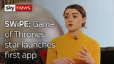 Swipe | GoT star Maisie Williams exclusive & the headset that makes you lose weight