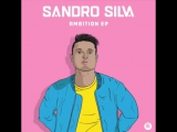 Sandro Silva Ambition EP Preview