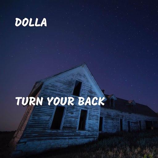Dolla альбом Turn Your Back