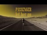 Let Her Go - The Passenger (Official Video Trailer)