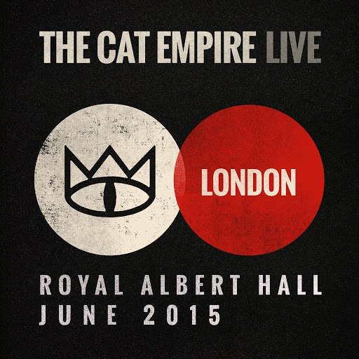 The Cat Empire альбом Live at the Royal Albert Hall - The Cat Empire