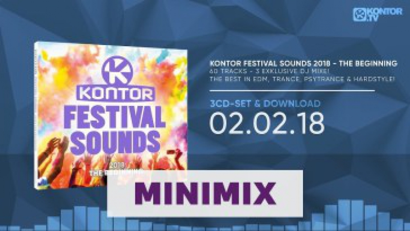 Kontor Festival Sounds 2018 - The Beginning (Official Minimix HD)