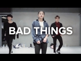 1Million dance studio Bad Things - Machine Gun Kelly x Camila Cabello  Yoojung Lee Choreography