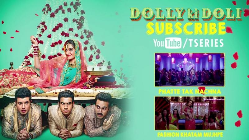 Phatte Tak Nachna FULL VIDEO Song ¦ Dolly Ki Doli ¦ Sonam Kapoor ¦ T-Series