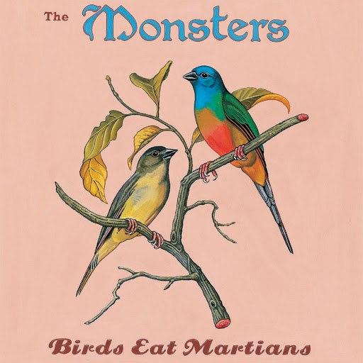 The Monsters альбом Birds Eat Martians