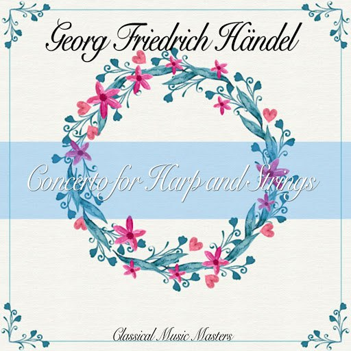 Georg Friedrich Händel альбом Concerto for Harp and Strings (Classical Music Masters)
