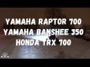 Yamaha raptor 700. Yamaha Banshee 350. Honda TRX700. Snow Drift.