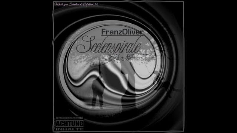 Melodic Techno Mix Musik zum ScheiternAufstehen oo5 Seelenspirale mixed by FranzOliver