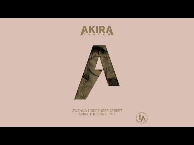 Gwenno - Dispenser Street (Akira The Don Remix)