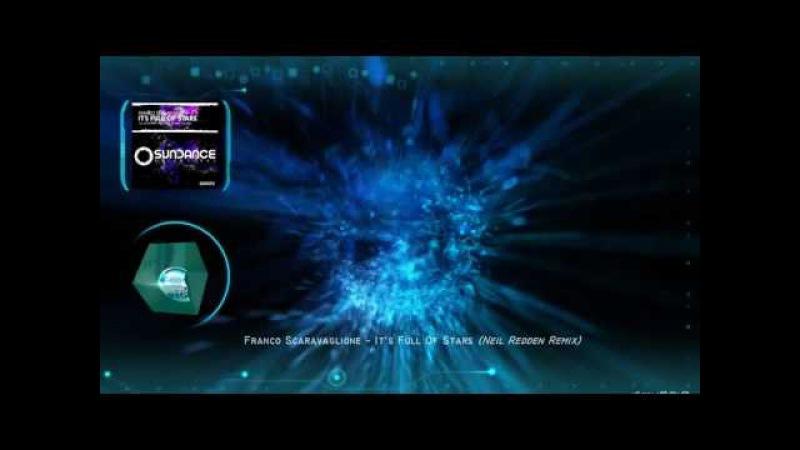 Franco Scaravaglione - It's Full Of Stars (Neil Redden Remix) [Sundance Recordings]