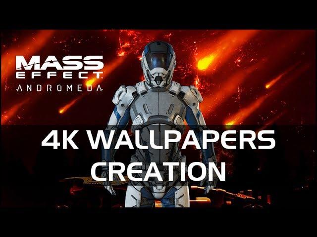 4K Обои, создание для Mass Effect Andromeda (2016-2017)