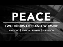 PEACE - Two hours of Worship Piano Hillsong Tomlin Bethel Elevation