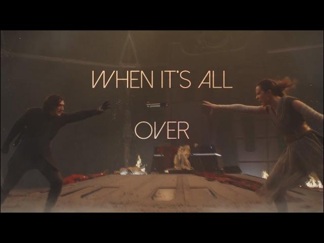 Rey Kylo Ren When It's All Over