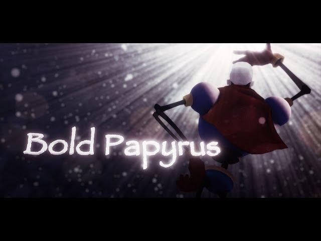 [MMD PV][MMD Undertale] Bold Papyrus