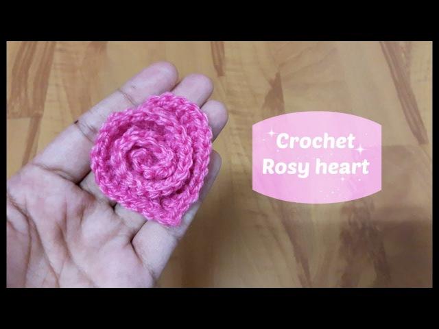 How to crochet a rosy heart? | !Crochet!