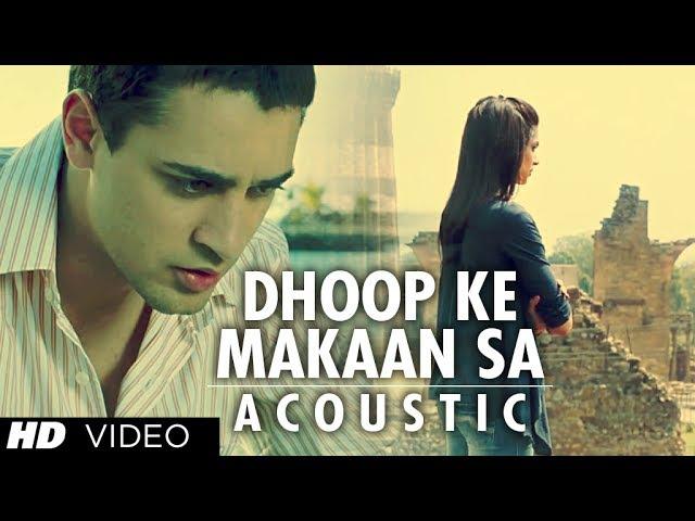 Dhoop Ke Makaan Sa Acoustic Version Full Song | Break Ke Baad | Imran Khan, Deepika Padukone