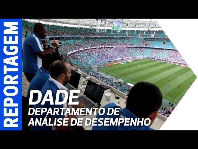 Conheça o Dade (Departamento de Análise de Desempenho do Bahia)