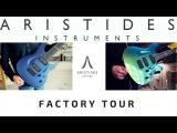 Aristides Guitar Factory Tour!  Netherlands  Progressive Metal  Djent Guitars