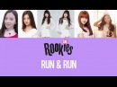 SM Rookies / SR18G - RUN RUN (Color Coded Lyrics) [HAN/ROM/ENG]