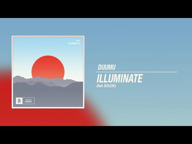 Duumu - Illuminate (ft. Slyleaf)