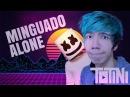 MINGUADO ALONE ft. Marshmello