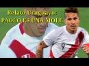 Perú 2 vs Uruguay 1 | Relato Uruguayo / Eliminatorias Rusia 2018