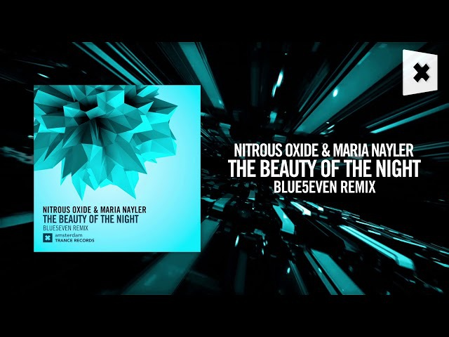 Nitrous Oxide Maria Nayler - Beauty of the night (Blue5even remix)