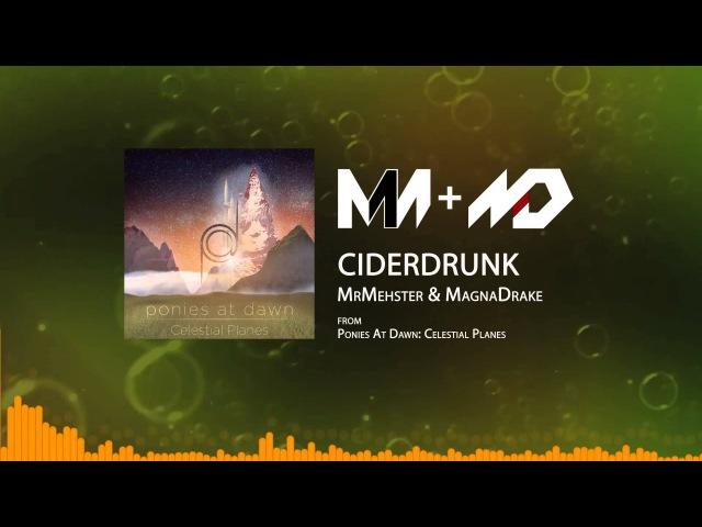 MrMehster MagnaDrake - CiderDrunk | Ponies at Dawn: Celestial Planes