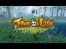 Уроки выживания ►Tree of Life 1