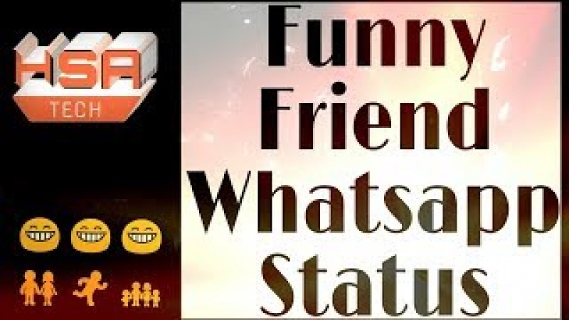 Funny status For Life And best Frndship, | HSA TECH |