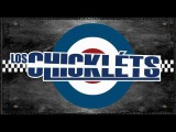 LOS CHICKLÉTS SKA - DON'T GO AWAY Feat. MICK CLARE (THE HOTKNIVES)