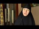 Монахиня Нина Крыгина О женственности
