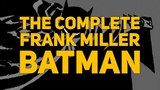 Обзор The Dark Knight &amp Complete Frank Miller Batman