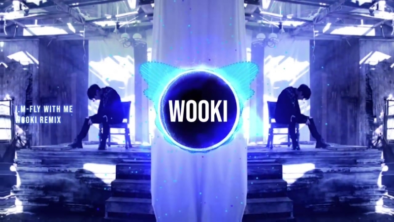 [VK][180222][MIXTAPE] I.M - Fly With Me (Wooki Remix)