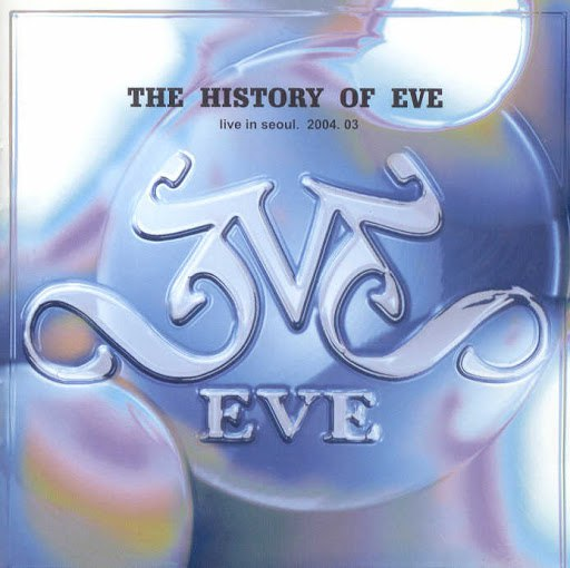 Eve альбом The History Of EVE (Live Album)