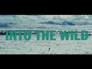 БОЛЬШОЕ КИНО! х/ф В ДИКИХ УСЛОВИЯХ | Into the Wild (2007) Full HD