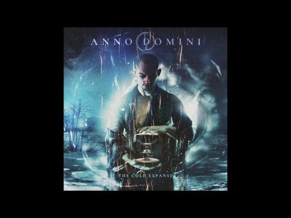 Anno Domini - he Cold Expanse [Full Album] 2016