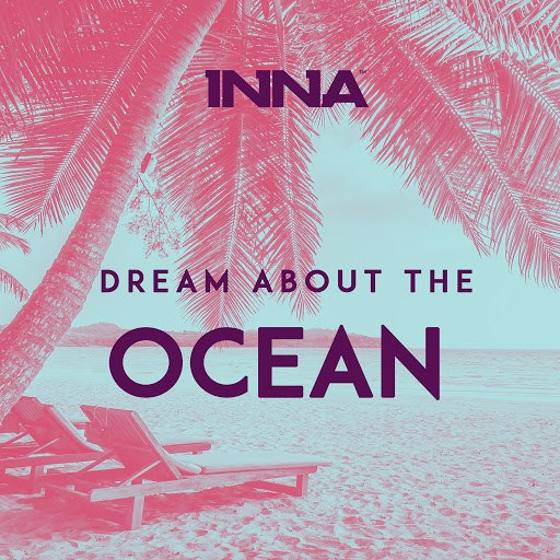 Inna альбом Dream About the Ocean