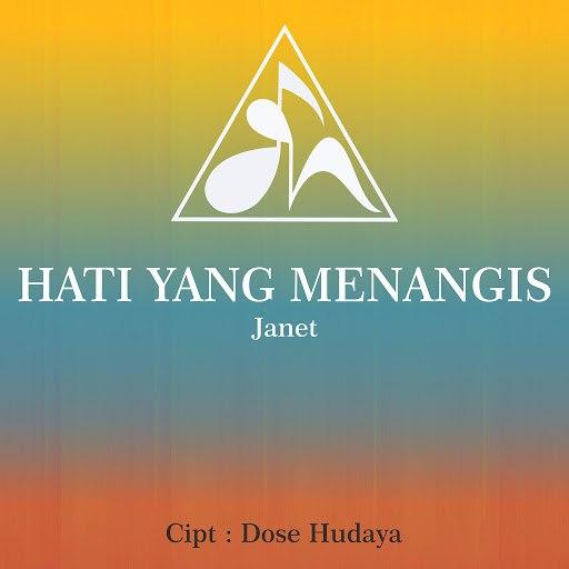 Janet альбом Hati Yang Menangis