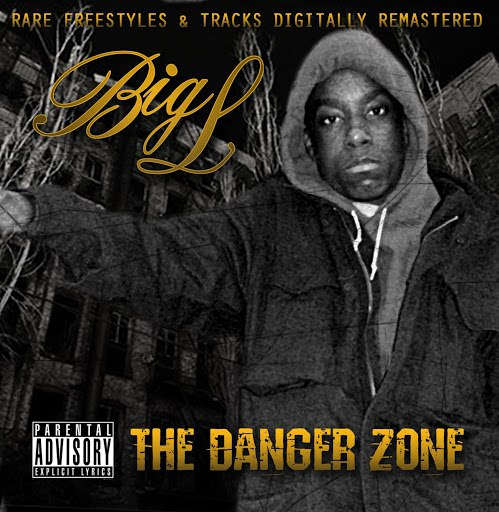 Big L альбом The Danger Zone