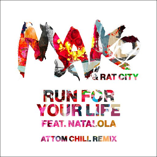 Mako альбом Run For Your Life (Attom Chill Remix)